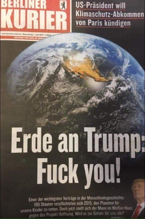 Earth To Trump - Fuck you!