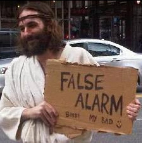 False Rapture alarm